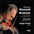 アーロン・ロザンド/BRAHMS:VIOLIN SONATA NO.1-3/21 HUNGARIAN DANCES (ARRANGED BY JOACHIM)/JOACHIM:ROMANCE IN B FLAT MINOR (1993/1991):AARON ROSAND(vn)/HUGH SUNG(p)[MC121]
