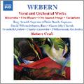 ロバート・クラフト (Conductor)/Webern: Vocal and Orchestral Works - Ricercar (J.S.Bach), Sacred Songs, etc / Robert Craft, Twentieth Century Classics Ensemble, etc[8557531]