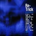 Re-Trick/Evidence[IPM-8021]