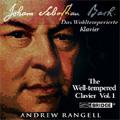 アンドリュー・ランジェル/J.S.Bach: The Well-Tempered Clavier Vol.1 (7,8/2006) / Andrew Rangell(p)[BCD9246]