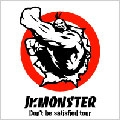 Jr.MONSTER/DON'T BE SATISFIDE[THCA-032]
