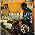 Boozoo Bajou/Hi Fidelity Dub Sessions 4 [PCD2-3332]