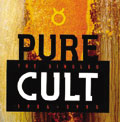 The Cult/Pure Cult: The Singles 1984-1995[BEGA2026CD]