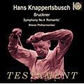 ハンス・クナッパーツブッシュ/Bruckner: Symphony no 4 / Knappertsbusch, Vienna PO [SBT1340]