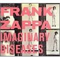 Frank Zappa/Imaginary Diseases[0200012]