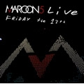 Maroon 5/Friday The 13th: Live At The Santa Barbara Bowl(US) (Jewel Case) [CCCD+DVD][6699522]