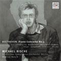 Rische, Michael/Beethoven:Piano Concerto No.3 op.37 -Six Cadenzas:Michael Rische(p)/Marcus Bosch(cond)/Berlin Deutsches Symphony Orchestra [82876825862]