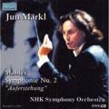 Mahler : Symphony no 2 / Markl, NHK SO, Kaune, etc