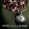 MISIA LOVE & BALLADS -The Best Ballade Collection- CD