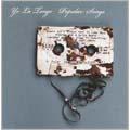 Yo La Tengo/Popular Songs[OLE8562]