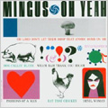 Charles Mingus/Oh Yeah! [Remaster] [812273748]