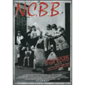 N.C.B.B/THA ROAD 〜History Of N.C.B.B〜[WHBD-12]