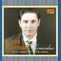 ジョン・マッコーマック/Remember V3 Original 1911-28 Recordings:John Mccormack[8120782]