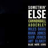 Cannonball Adderley/Somethin' Else [95329]