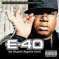 E-40/My Ghetto Report Card [249963]