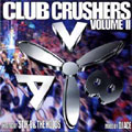 DJ Ace/AV8 CLUB CRUSHERS VOL.2 Hosted By STIK-E &THE HOODS Mixed by ACE[AVCD01720]
