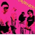 ZAZEN BOYS/HIMITSU GIRL'S TOP SECRET[MSSI-0002]