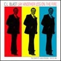 C.L.Blast/Lay Another Log On the Fire[SSCD7009]