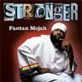 Fantan Mojah/Stronger [GREE20022]