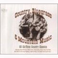 Country, Bluegrass & Mountain Music CD