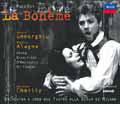 Puccini:La Boheme/Roberto Alagna, Angela Gheorghiu, Riccardo Chailly