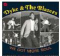Dyke &The Blazers/We Got More Soul-The Ultimate Broadway Funk[CDBGP2180]