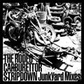 THE RODEO CARBURETTOR/STRIPDOWN Junk Yard Mixes [ZEGY-2008]