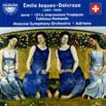 エミール・ジャック=ダルクローズ/Emile Jaques-Dalcroze: Janie; 1914 (Impressions Tragiques); Tableaux Romands[CDS10652]