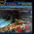 Parley of Instruments/T.Linley: The Song of Moses, Let God Arise (11/1997) / Peter Holman(cond), Parley of Instruments, Holst Singers, Julia Gooding(S), etc[CDH55302]