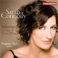 サラ・コノリー/Schumann: Songs of Love and Loss -Mein Schoner Stern! Op.101-4, Gedicht der Konigin Maria Stuart Op.135, etc / Sarah Connolly(Ms), Eugene Asti(p) [CHAN10492]