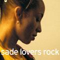 Sade/ラヴァーズ・ロック<特別価格盤>[MHCP-608]