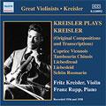 Kreisler, Fritz/Rupp, Franz/Kreisler Plays Kreisler [8110992]