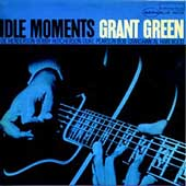 Grant Green/Idle Moments[99003]