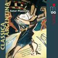 フランシスカ・ボーモン/Piazzolla: Classica Argentina / Francisca Beaumont, Anette Maiburg, Joaquin Clerch, Guido Schiefen [61015782]