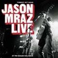 Jason Mraz/Tonight Not Again, Live At The Eagles Ballroom [755962965]