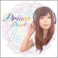 Pearl (J-Pop)/Prism [PLCDS-4]