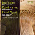 University Ensemble of Cardiff/I.Parrott: String Quartet No.4; D.Harries: Piano Quintet Op.20; D.Wynne: String Quartet No.3, Piano Sonata No.2 (1971) / University Ensemble of Cardiff [SRCD284]