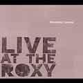 Live At The Roxy<限定盤>