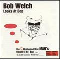 Bob Welch Looks At Pop