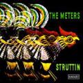 The Meters/Struttin[812273545]