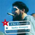 Che Guevara : Hasta Siempre (EU) [3992052]