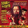 Scum Of The Earth/Sleaze Freak [CD+DVD][63864790172]