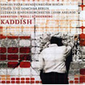 """Bernstein: Symphony No.3 """"Kaddish""""; Weill: Das Berliner Requiem; Schoenberg: """"A Survivor from Warsaw"""" (8/29/2006) / John Axelrod(cond), Luzerne Symphony Orchestra, Berlin Radio Choir, Abbie Furmansky(S), Jan Remmers(T), Christian Immler(Br), etc"""