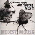 Modest Mouse/No One's First, And You're Next EP[88697462892]