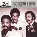 Ray, Goodman &Brown/20th Century Masters - The Millennium Collection : The Best Of Ray, Goodman &Brown[016407]