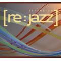 Re:Jazz/Expansion [re:jazz][NBIP-5032]