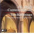 トン・コープマン/J.S.Bach: Complete Cantatas Vol.21: BWV.100, 200, 140, etc / Ton Koopman, Amsterdam Baroque Orchestra & Choir, etc [CC72221]