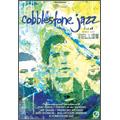 Cobblestone Jazz/ライヴ・アット・スペース・ラボ・イエロー[GEMDVD-001]