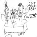 Struggle For Pride/CUT YOUR THROAT.[PECF-1002]