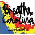 Breathe Carolina/ハロー・ファッシネーション[TRVE-0026]